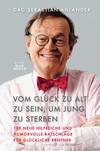 Vergrößerte Darstellung Cover: Vom Glück zu alt zu sein, um jung zu sterben. Externe Website (neues Fenster)