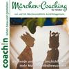 Märchen-Coaching für Kinder