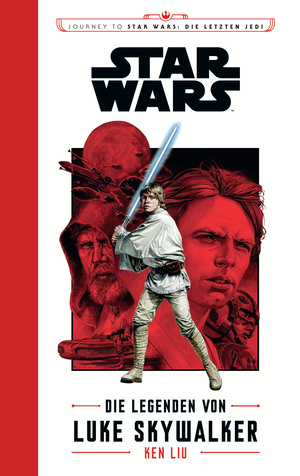 Star Wars: Die Legenden von Luke Skywalker