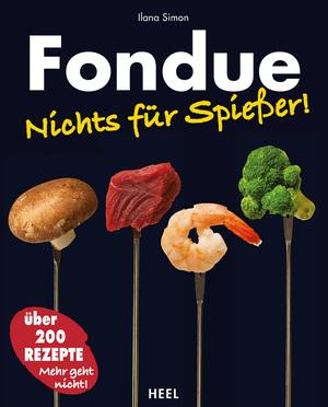Fondue - nichts für Spießer!