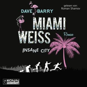 Miami Weiss