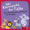 Vergrößerte Darstellung Cover: Der Karneval der Tiere. Externe Website (neues Fenster)