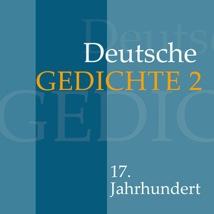 Deutsche Gedichte 2: 17. Jahrhundert