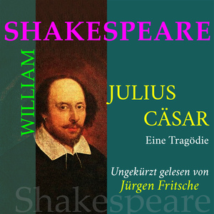William Shakespeare: Julius Caesar. Eine Tragödie