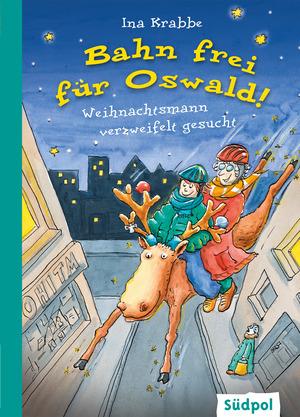 Bahn frei für Oswald! - Weihnachtsmann verzweifelt gesucht