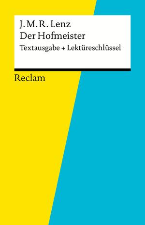 """Jakob Michael Reinhold Lenz, """"Der Hofmeister"""""""