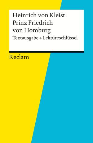 """Heinrich von Kleist, """"Prinz Friedrich von Homburg"""""""