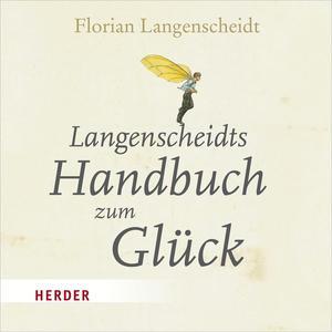 Langenscheidts Handbuch zum Glück