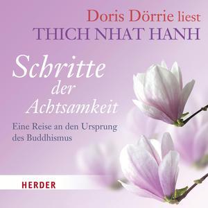 """Doris Dörrie liest Thich Nhat Hanh """"Schritte der Achtsamkeit"""""""