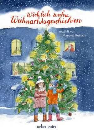 Wirklich wahre Weihnachtsgeschichten