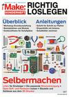Vergrößerte Darstellung Cover: Make: Sonderheft 2017 RICHTIG LOSLEGEN. Externe Website (neues Fenster)