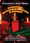 Der Advent ist da - Das Lieder-Spiele-Mitmach-Buch für die Kerzenzeit
