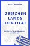 Vergrößerte Darstellung Cover: Griechenlands Identität. Externe Website (neues Fenster)