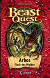 Beast Quest 35 - Arbos, Fluch des Waldes