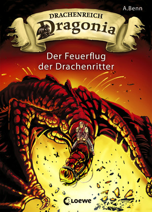 Drachenreich Dragonia 2 - Der Feuerflug der Drachenritter