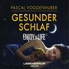 Pascal Voggenhuber - Gesunder Schlaf