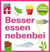 Vergrößerte Darstellung Cover: Besser essen nebenbei. Externe Website (neues Fenster)