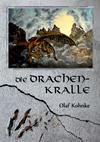 Vergrößerte Darstellung Cover: Die Drachenkralle. Externe Website (neues Fenster)