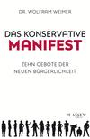 Vergrößerte Darstellung Cover: Das konservative Manifest. Externe Website (neues Fenster)