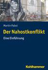Vergrößerte Darstellung Cover: Der Nahostkonflikt. Externe Website (neues Fenster)