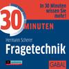 30 Minuten - Fragetechnik