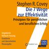 Vergrößerte Darstellung Cover: Die 7 Wege zur Effektivität. Externe Website (neues Fenster)