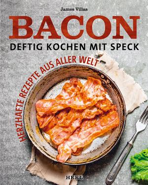 Bacon - Deftig kochen mit Speck