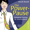 Die Power-Pause