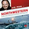 """Axel Prahl liest """"Northwestern"""""""
