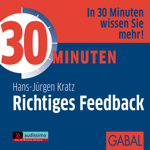 30 Minuten - Richtiges Feedback