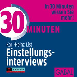 30 Minuten - Einstellungsinterviews