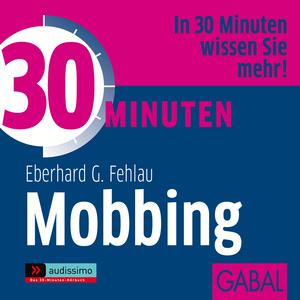 30 Minuten gegen Mobbing am Arbeitsplatz