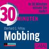 Vergrößerte Darstellung Cover: 30 Minuten gegen Mobbing am Arbeitsplatz. Externe Website (neues Fenster)