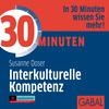 30 Minuten für interkulturelle Kompetenz