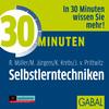 30 Minuten für effektive Selbstlerntechniken