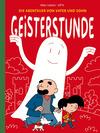 Vergrößerte Darstellung Cover: Die Abenteuer von Vater und Sohn - Geisterstunde. Externe Website (neues Fenster)