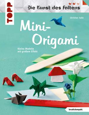 Mini-Origami (Die Kunst des Faltens)