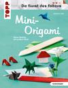 Vergrößerte Darstellung Cover: Mini-Origami (Die Kunst des Faltens). Externe Website (neues Fenster)