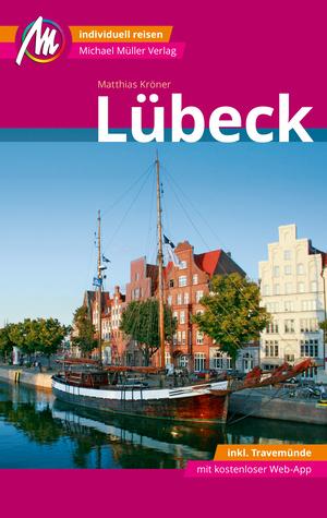 Lübeck Reiseführer Michael Müller Verlag
