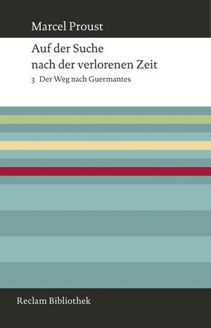 Auf der Suche nach der verlorenen Zeit, Bd. 3