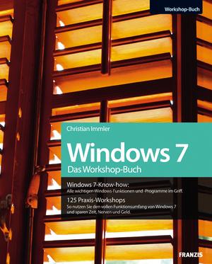 Windows 7 - das Workshop-Buch