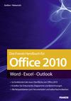 Vergrößerte Darstellung Cover: Das Franzis-Handbuch für Office 2010. Externe Website (neues Fenster)