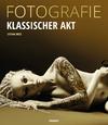 Fotografie Klassischer Akt