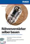 Röhrenverstärker selber bauen