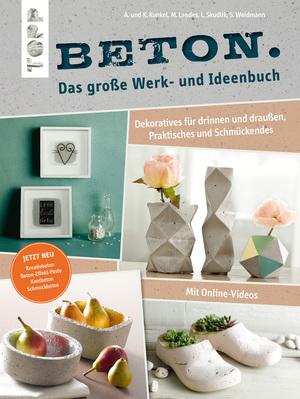 Beton. Das große Werk- und Ideenbuch