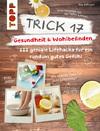 Vergrößerte Darstellung Cover: Trick 17 - Gesundheit & Wohlbefinden. Externe Website (neues Fenster)