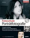Fotoschule Porträtfotografie