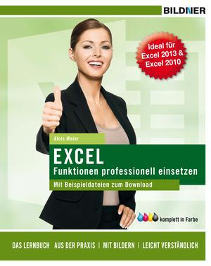 Excel - Funktionen professionell einsetzen