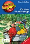 Vermisst am Mississippi