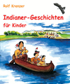 Indianer-Geschichten für Kinder